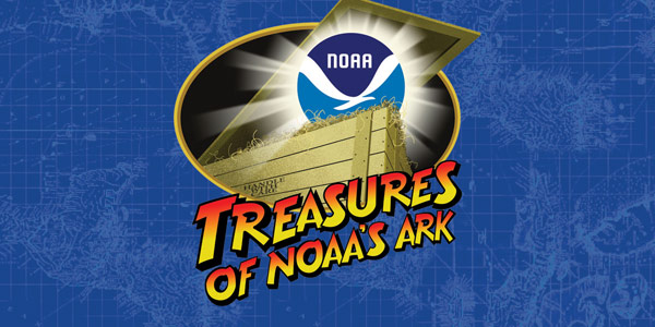 Treasures of NOAA'S Ark