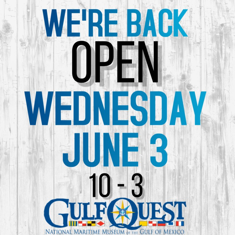 GulfQuest Re-opening June 3rd